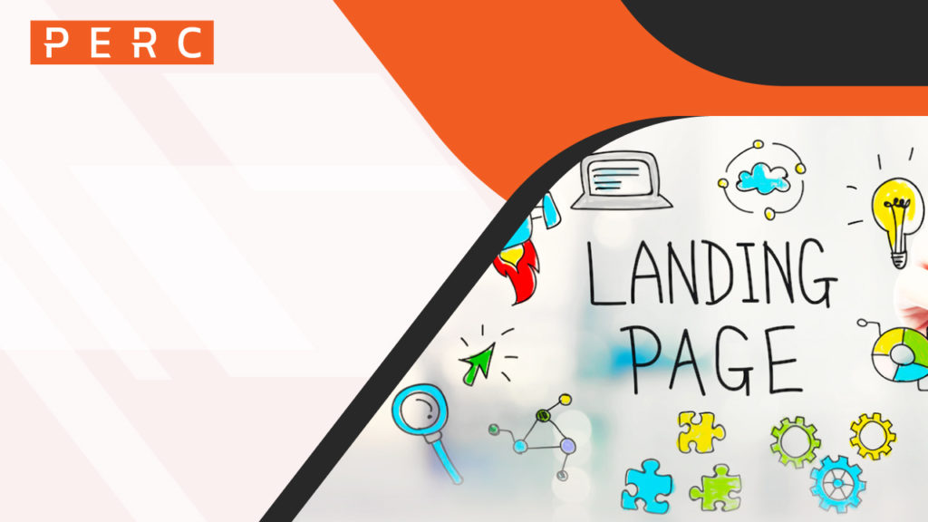 5 Hot Tips For Creating The Best Landing Pages - PERC